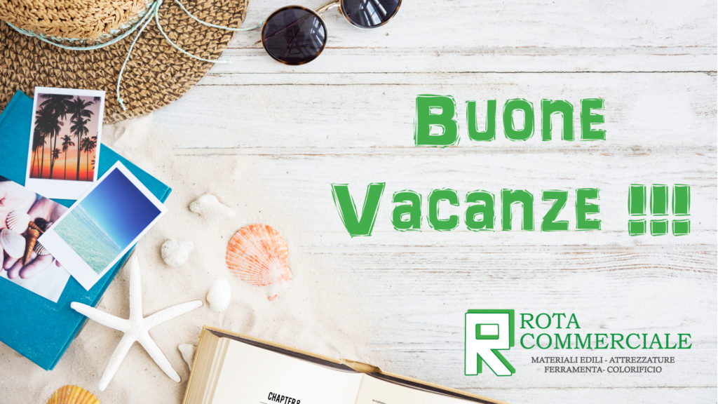 Chiusura estiva Rota Commerciale materiali edili Bergamo, ferramenta Bergamo, colorificio Bergamo, Giardinaggio Bergamo, buone vacanze